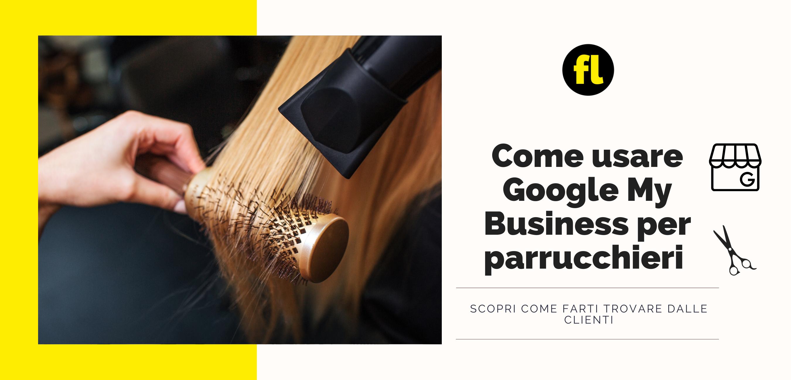 Come usare Google My Business per parrucchieri